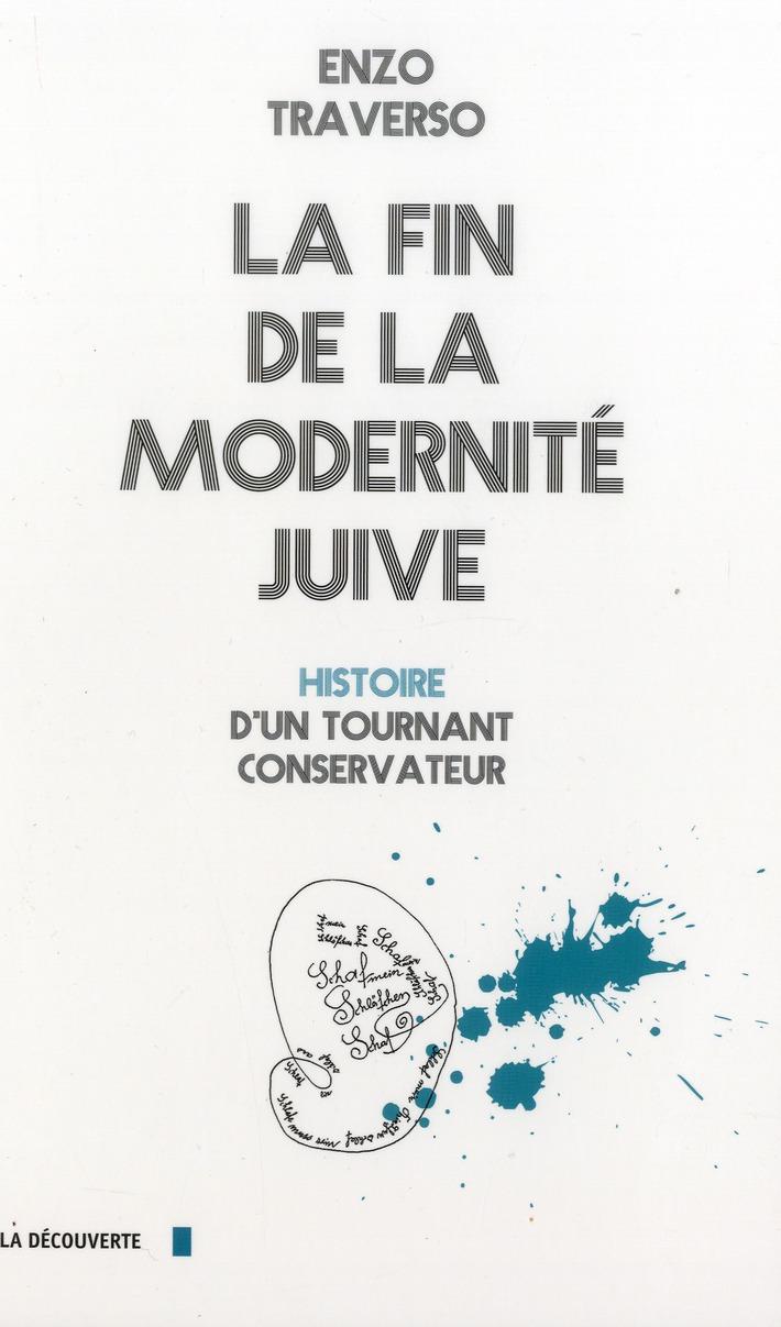 La fin de la modernité juive