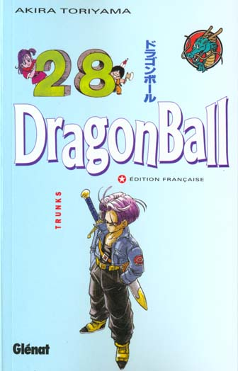 Dragon Ball T.28 ; Trunks