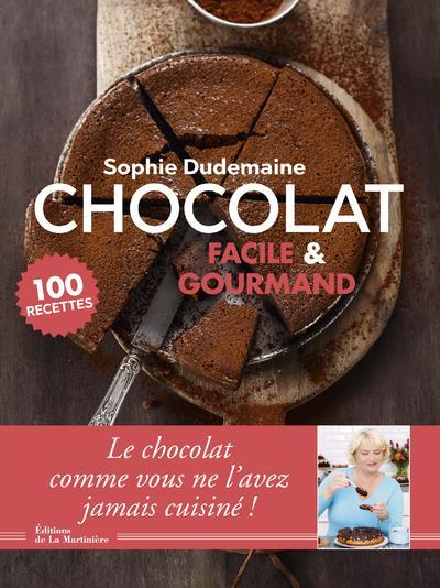 Chocolat facile et gourmand ; 100 recettes