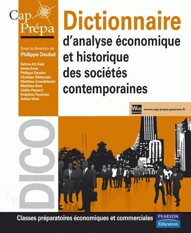 Dictionnaire D'Analyse Economique Et Historique Des Societes Contemporaines