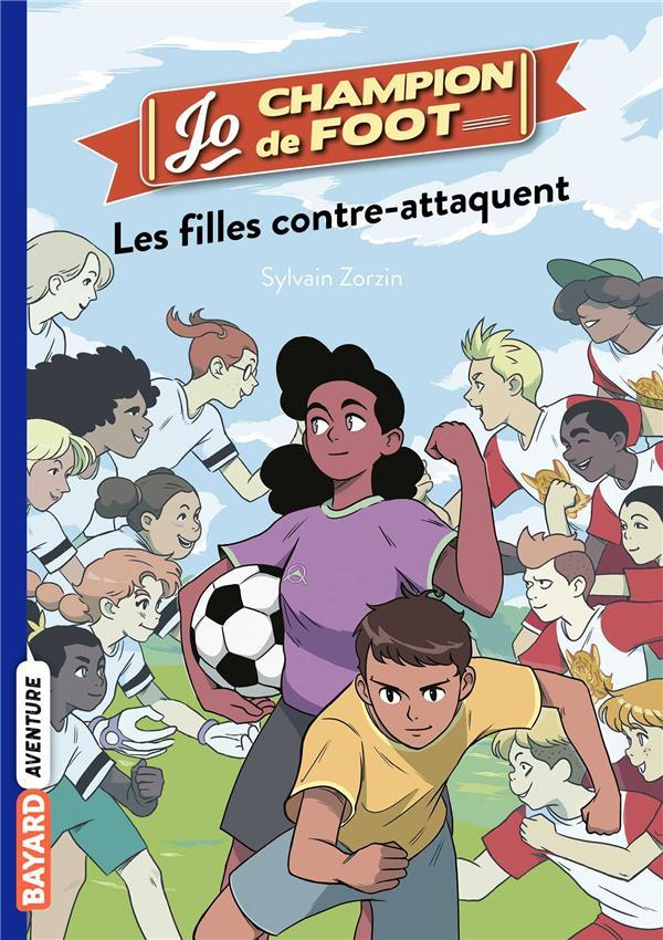 Jo, champion de foot T.5 ; les filles contre-attaquent