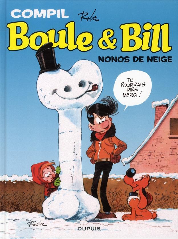 Boule Et Bill ; La Compil T.1 ; Nonos De Neige ; Recueil De Gags Enneiges