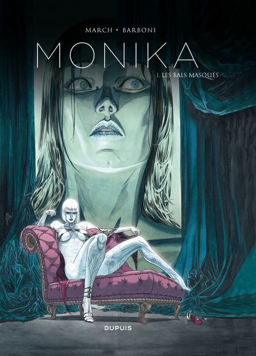 Monika t.1 ; les bals masqués