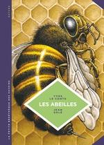 La petite Bédéthèque des Savoirs - Tome 20 - Les abeilles. Les connaître pour mieux les protéger.  - Yves le Conte - Jean Sole