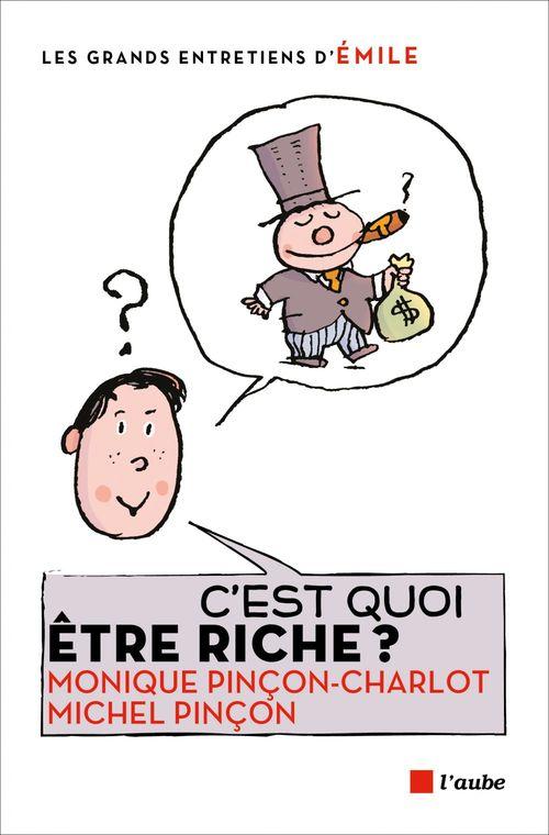 C´est quoi être riche ?