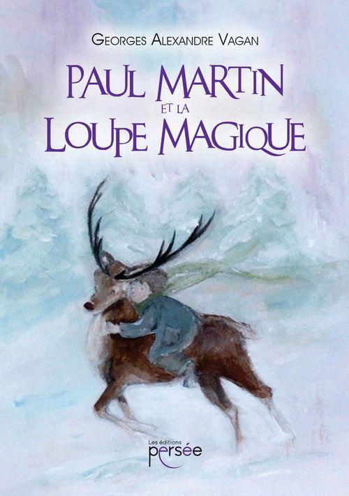 Paul Martin et la loupe magique