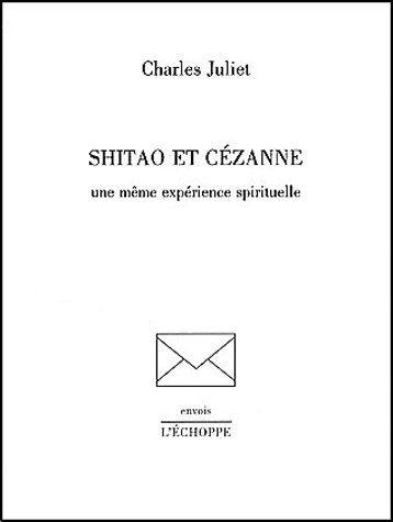 Shitao et Cézanne ; une même expérience spirituelle