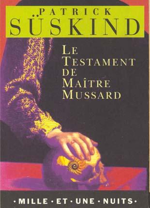 Le testament de maître Mussard