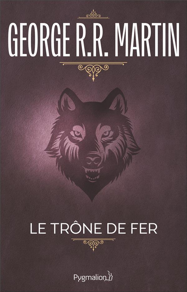 Le Trone De Fer T.1
