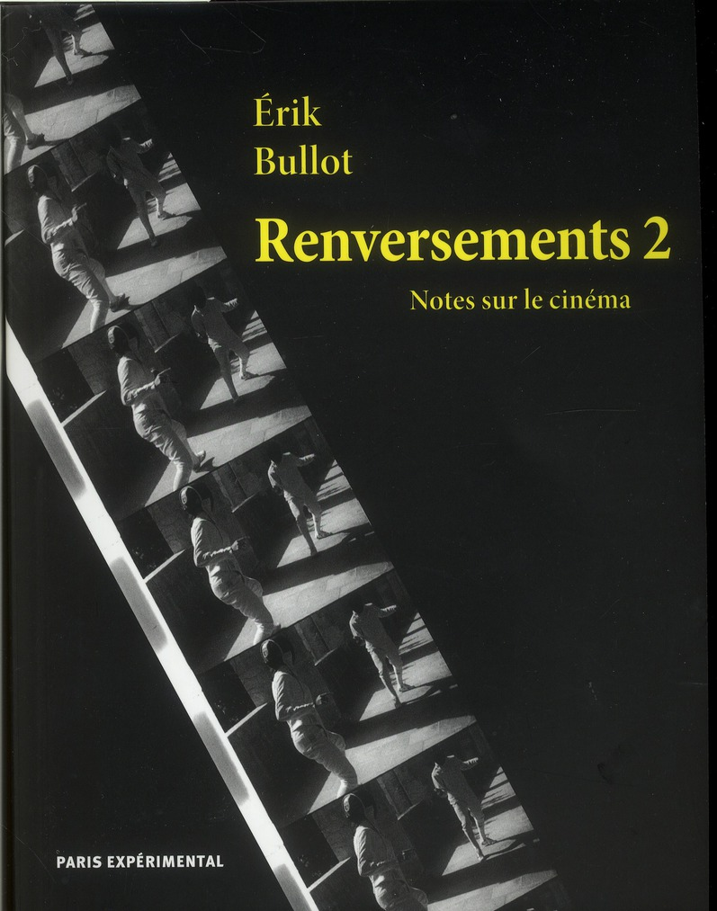 Renversements t.2 ; notes sur le cinéma