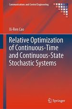 Relative Optimization of Continuous-Time and Continuous-State Stochastic Systems  - Xi-Ren Cao