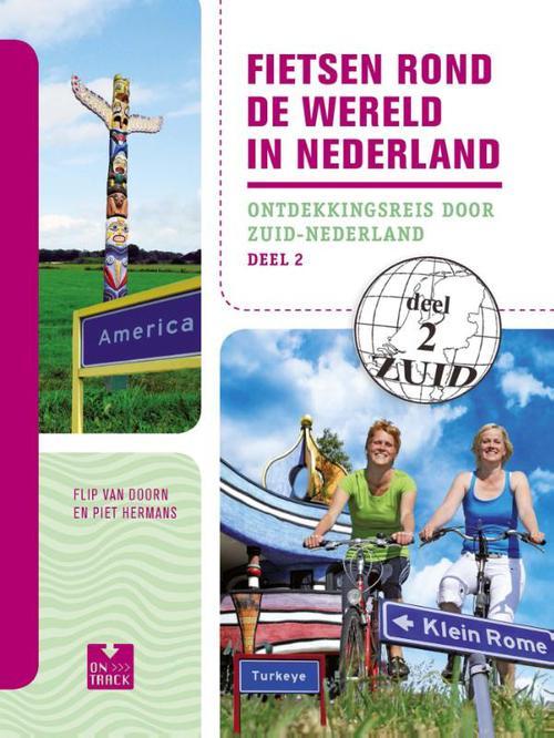 Fietsen rond de wereld in Nederland - deel 2