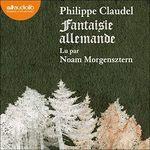 Vente AudioBook : Fantaisie allemande  - Philippe Claudel
