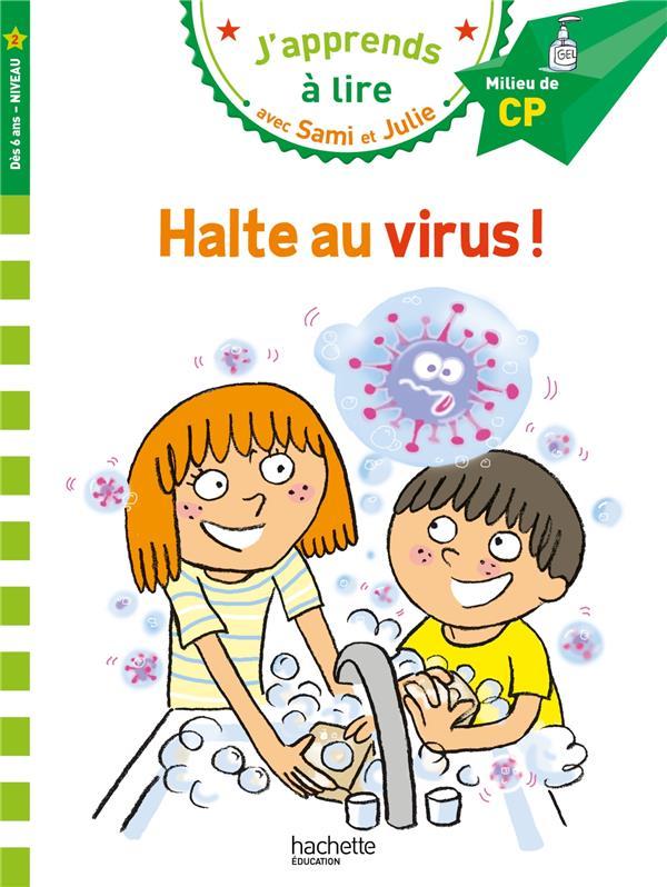 J'apprends à lire avec Sami et Julie ; halte au virus !