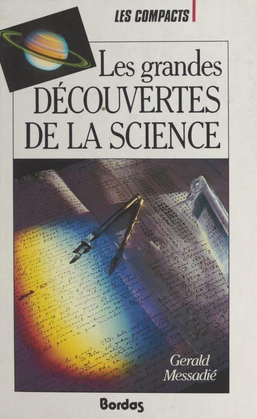 Les grandes découvertes de la science