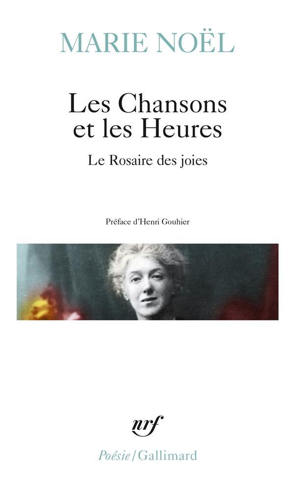 LES CHANSONS ET LES HEURES - LE ROSAIRE DES JOIES