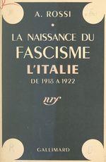 La naissance du fascisme
