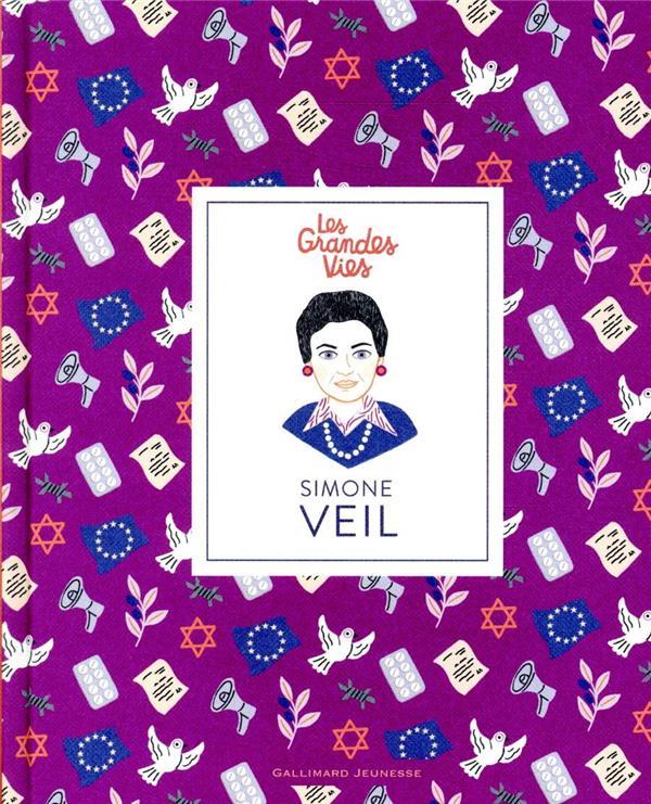 Les grandes vies ; Simone Veil