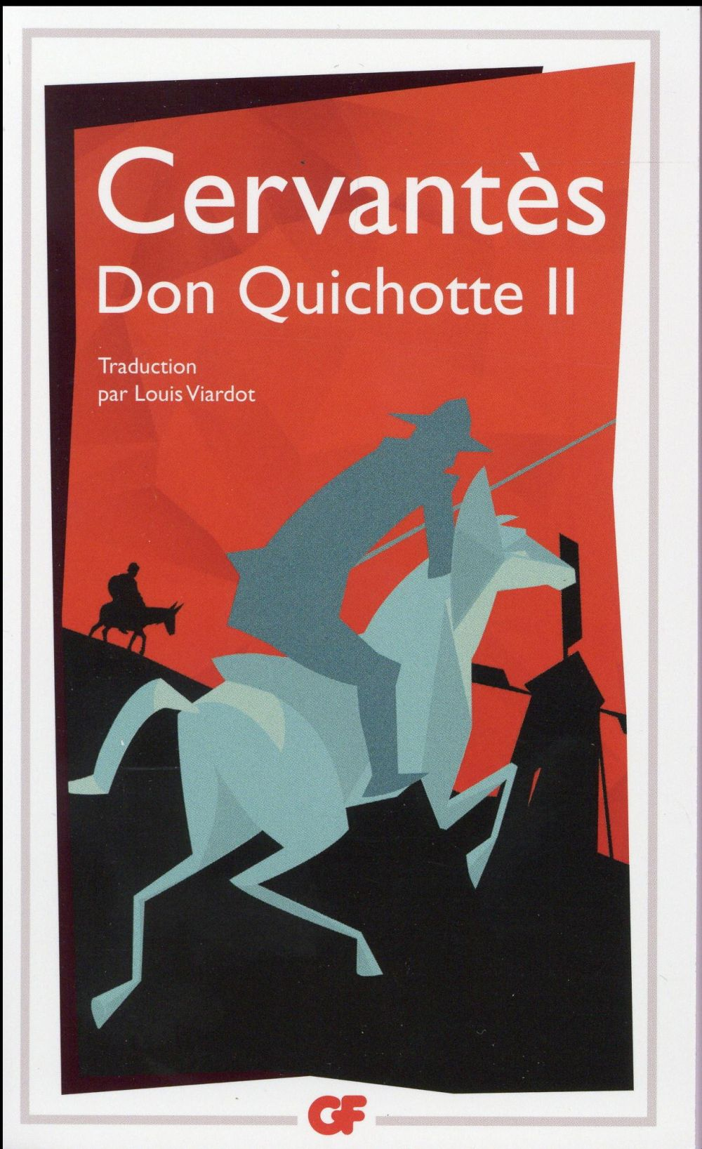 LITTERATURE ET CIVILISATION - T02 - DON QUICHOTTE
