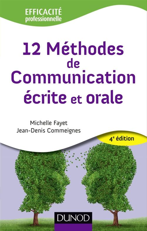 12 méthode de communication écrite et orale (4e édition)