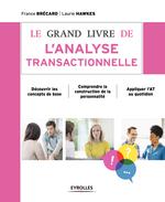 Vente Livre Numérique : Le grand livre de l'analyse transactionnelle  - France Brécard - Laurie Hawkes