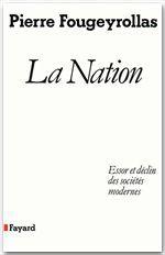 La nation ; essor et déclin des sociétés modernes