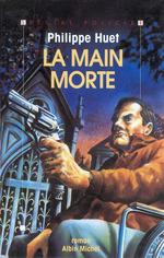 Vente Livre Numérique : La Main morte  - Philippe Huet