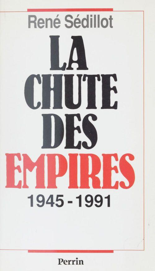 Chute des empires 1945 1991
