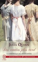 Vente Livre Numérique : La chronique des Bridgerton (Tome 9) - Des années plus tard  - Julia Quinn