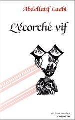 Vente EBooks : L'écorché vif : prosoèmes  - Abdellatif Laabi