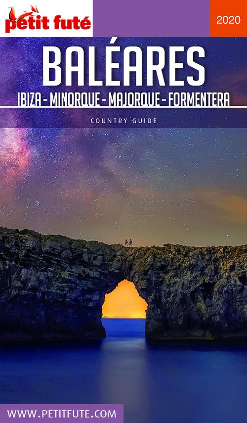 GUIDE PETIT FUTE ; COUNTRY GUIDE ; Baléares, Ibiza, Minorque, Majorque, Formentera (édition 2020)