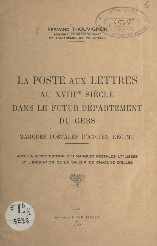 La Poste aux Lettres, au XVIIIe siècle, dans le futur département du Gers