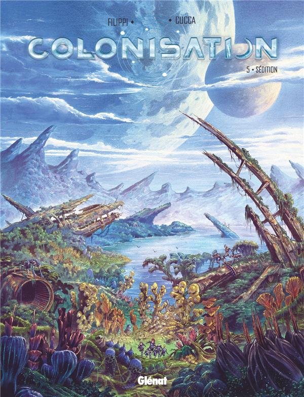 Colonisation T.5 ; sédition