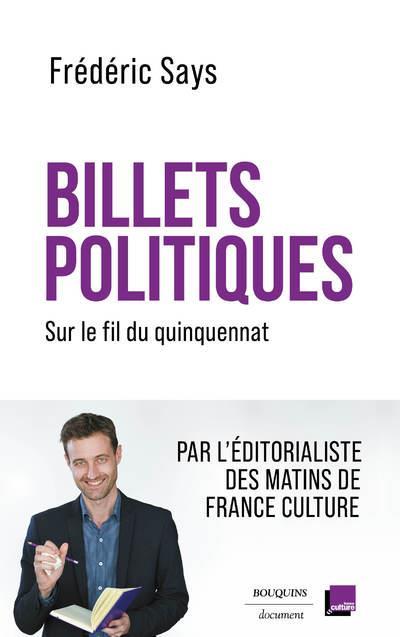 Billets politiques : sur le fil du quinquennat