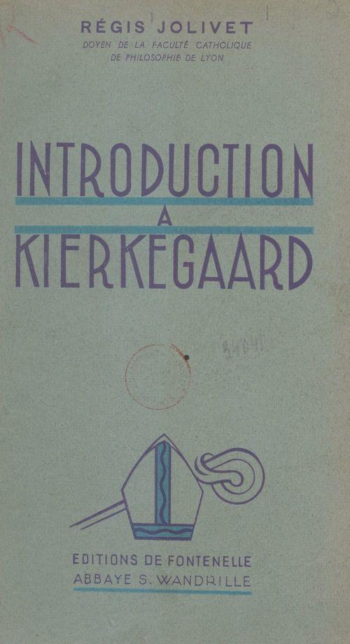 Introduction à Kierkegaard