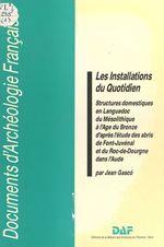 Les Installations du quotidien  - Jean Gasco - Gasco