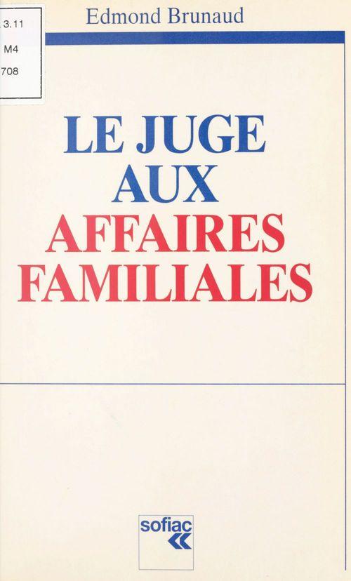 Le juge aux affaires familiales