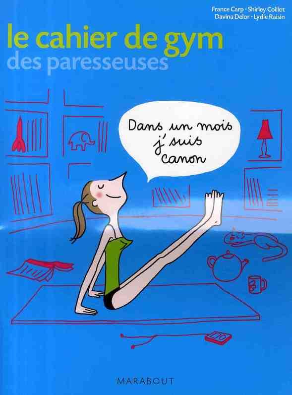 Le Cahier D'Exercice De Gym Des Paresseuses