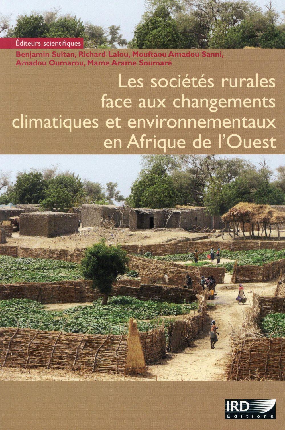 Les sociétés rurales face aux changements climatiques et environnementaux en Afrique