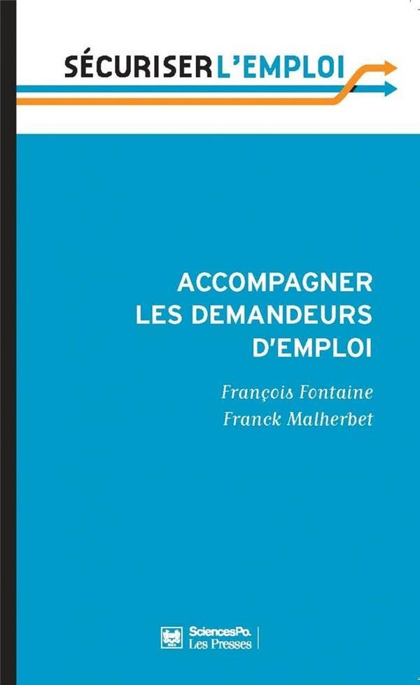 Accompagner les demandeurs d'emploi ; pour en finir avec le retard français