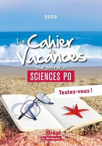 Le cahier de vacances pour entrer a sciences po