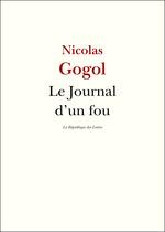 Vente Livre Numérique : Le Journal d'un fou  - NICOLAS GOGOL