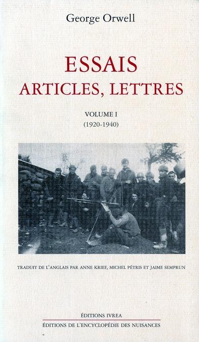 ESSAIS, ARTICLES, LETTRES T. 1 - (1920-1940)