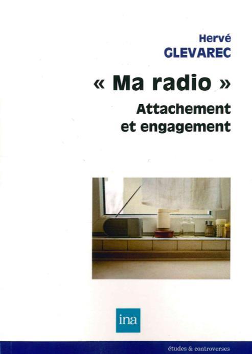 Ma radio : attachement et engagement