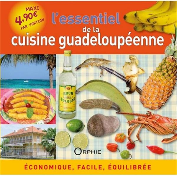 L'essentiel de la cuisine guadeloupéenne