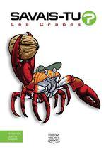 Vente Livre Numérique : SAVAIS-TU ? T.55 ; les crabes  - Alain M. Bergeron - Sampar - Michel Quintin