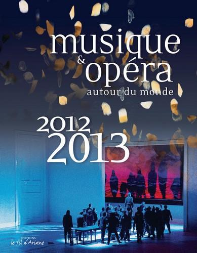 Musique & opéra autour du monde 2012-2013