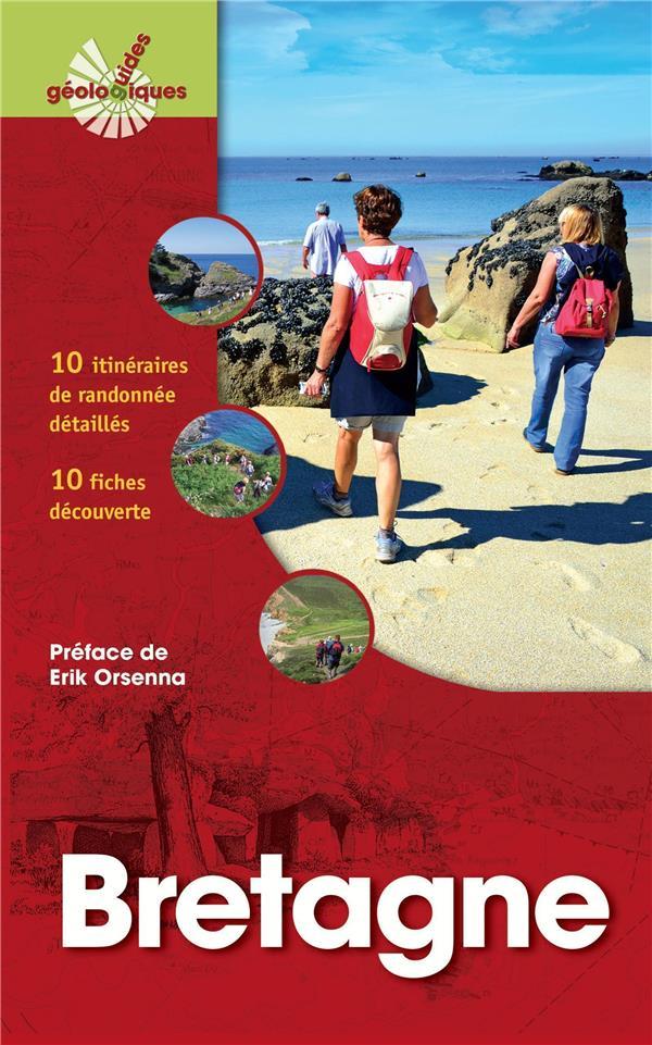 BRETAGNE  10 ITINERAIRES DE RANDONNEE DETAILLES  10 FICHES DECOUVERTE