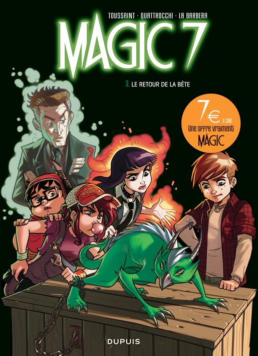 Magic 7 T.3 ; le retour de la bête !