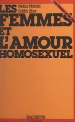 Les femmes et l'amour homosexuel  - Nella Nobili - Edith Zah